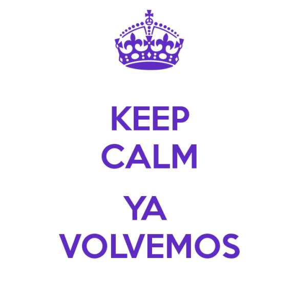 keep-calm-ya-volvemos